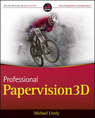 Professional PaperVision 3D by Michael Lively
