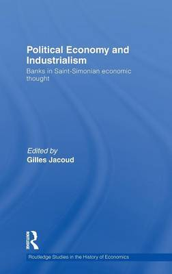 Political Economy and Industrialism by Gilles Jacoud image