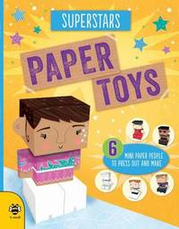 Paper Toys - Superstars by Catherine Bruzzone