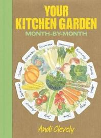 Your Kitchen Garden by Andi Clevely image