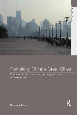 Remaking China's Great Cities by Samuel Y. Liang image