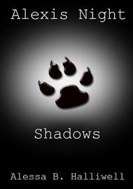 Shadows by Alessa Halliwell