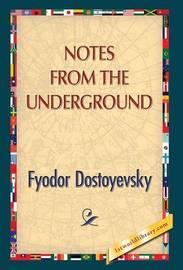 an analysis of fyodor dostoyevskys notes from the underground