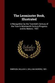 The Leominster Book, Illustrated by William Andrew Emerson image
