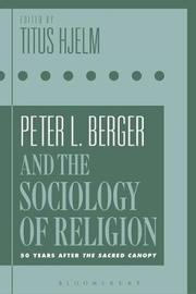 Peter L. Berger and the Sociology of Religion