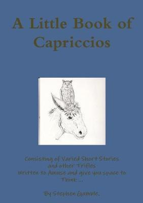 A Little Book of Capriccios by Stephen Gamble image