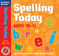 Spelling Today for Ages 10-11 by Andrew Brodie image