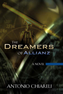 The Dreamers of Allianz by Antonio Chiareli