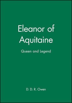 Eleanor of Aquitaine by D. Owen