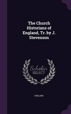 The Church Historians of England, Tr. by J. Stevenson by England image