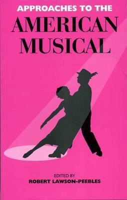 Approaches To The American Musical
