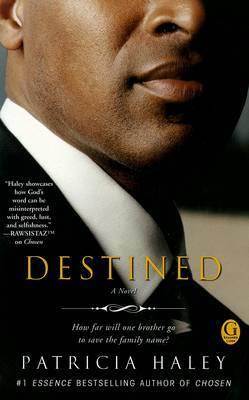 Destined by Patricia Haley