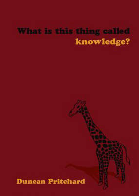 What is This Thing Called Knowledge? by Duncan Pritchard image