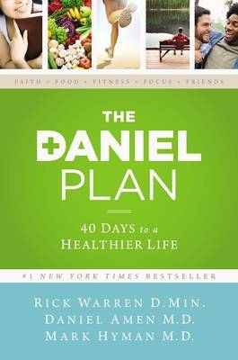 The Daniel Plan: 40 Days to a Healthier Life by Rick Warren image