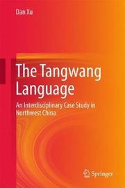 The Tangwang Language by Dan Xu image