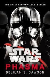 Star Wars: Phasma by Delilah S Dawson