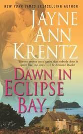 Dawn in Eclipse Bay by Jayne Ann Krentz