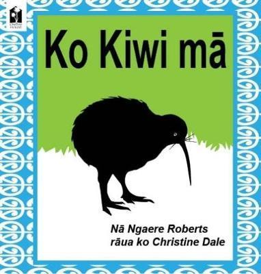 Ko Kiwi Ma (Te Reo Maori)