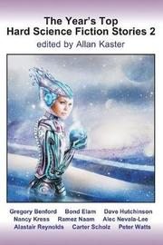 The Year's Top Hard Science Fiction Stories 2 by Gregory Benford