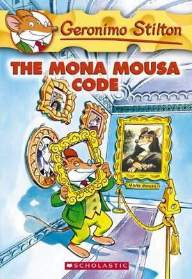 The Mona Mousa Code (Geronimo Stilton #15) by Geronimo Stilton