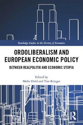 Ordoliberalism and European Economic Policy