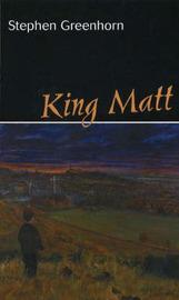 King Matt by Stephen Greenhorn image