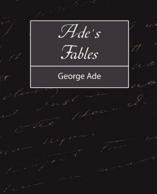 Ade's Fables by Ade George Ade image