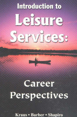 Introduction to Leisure Services by Richard Kraus