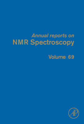 Annual Reports on NMR Spectroscopy: Volume 69 image