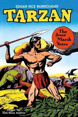 Tarzan Archives: The Jesse Marsh Years Volume 2 by Gaylord DuBois