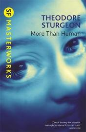 More Than Human (S.F. Masterworks) by Theodore Sturgeon image