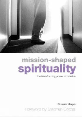 Mission-Shaped Spirituality by Susan Hope