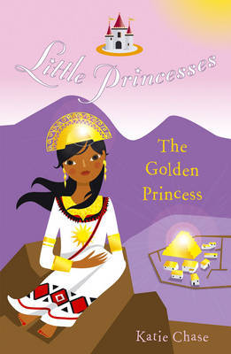 The Golden Princess by Katie Chase