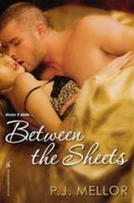 Between the Sheets by P.J. Mellor image