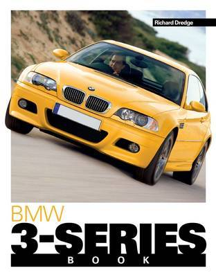 BMW 3-Series Book by Richard Dredge image