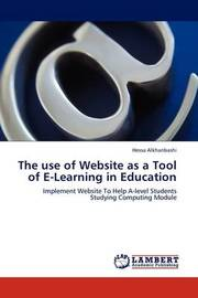 The Use of Website as a Tool of E-Learning in Education by Hessa Alkhanbashi