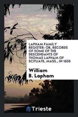 Lapham Family Register by William B. Lapham image