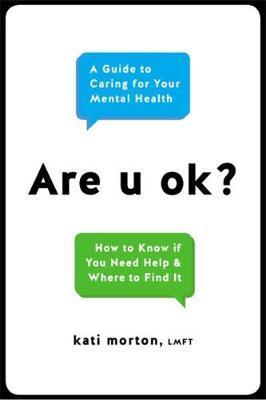 Are U Ok? by Kati Morton