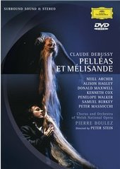 Debussy: Pelleas et Melisande (2 Disc Set) on DVD