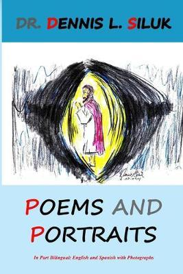 Poems and Portraits by Dennis L Siluk image