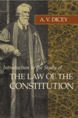 Introduction to the Study of the Law of the Constitution by Albert V. Dicey image
