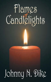 Flames of Candlelights by Johnny N. Dike image