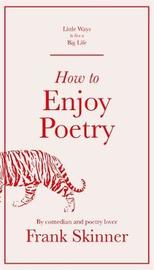 How to Enjoy Poetry by Frank Skinner
