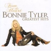 From The Heart - Greatest Hits by Bonnie Tyler