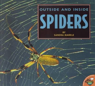 Outside and Inside Spiders by Sandra Markle image