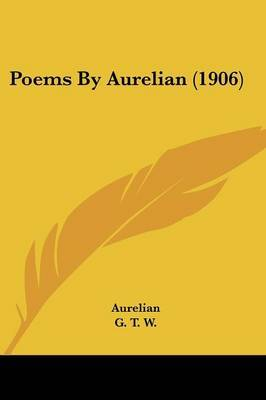 Poems by Aurelian (1906) by Aurelian image