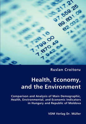 Health, Economy, and the Environment by Ruslan Croituro