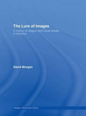 The Lure of Images by David Morgan image