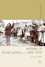 Women in British Politics, c.1689-1979 by Krista Cowman