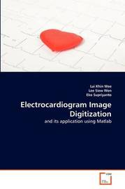 Electrocardiogram Image Digitization by Lai Khin Wee